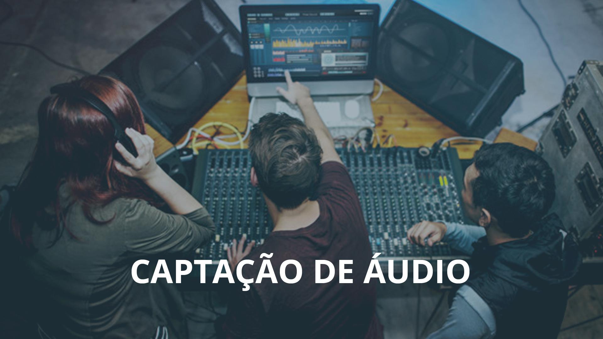 Captação De Áudio